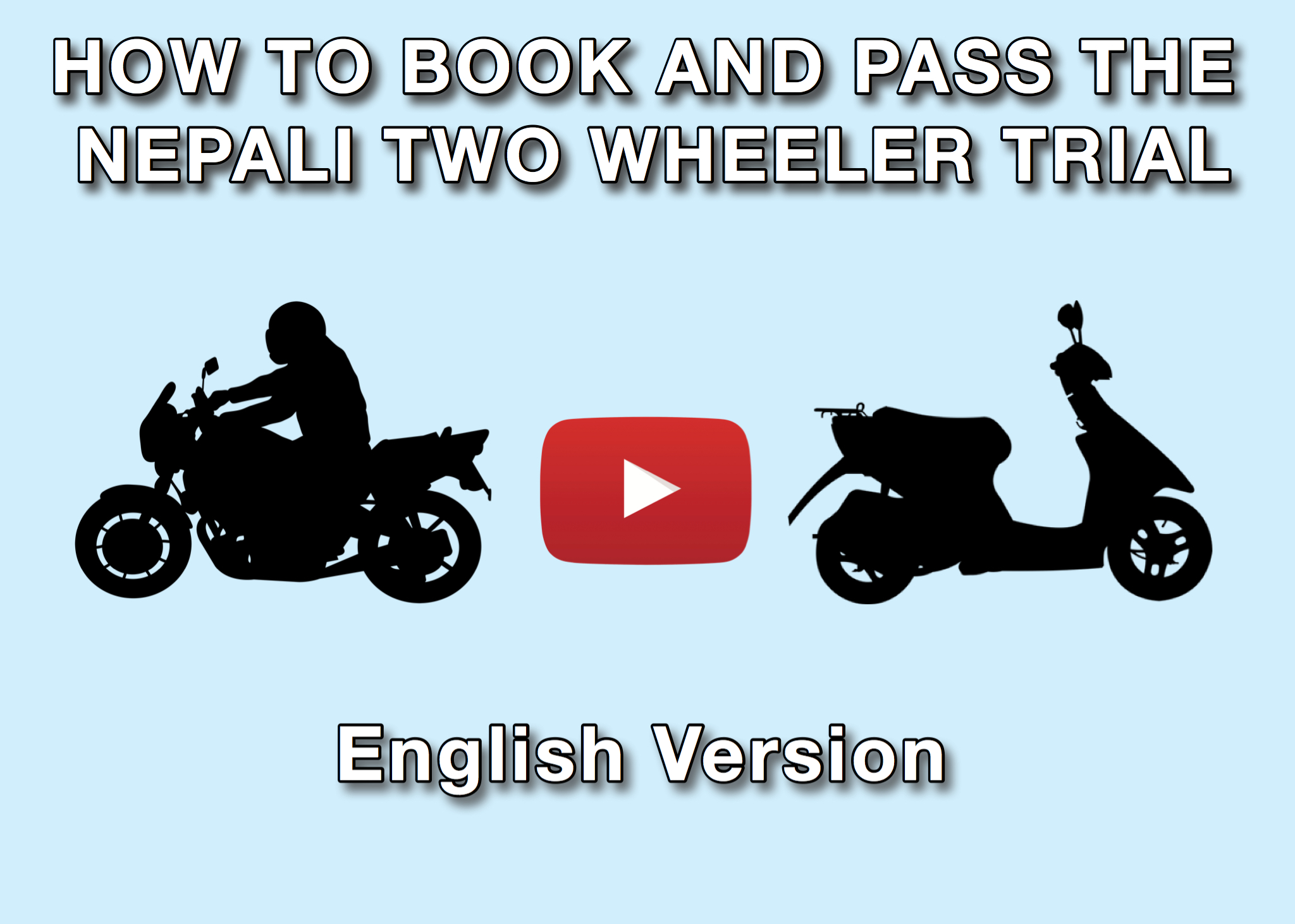 How to pass the two wheeler trial