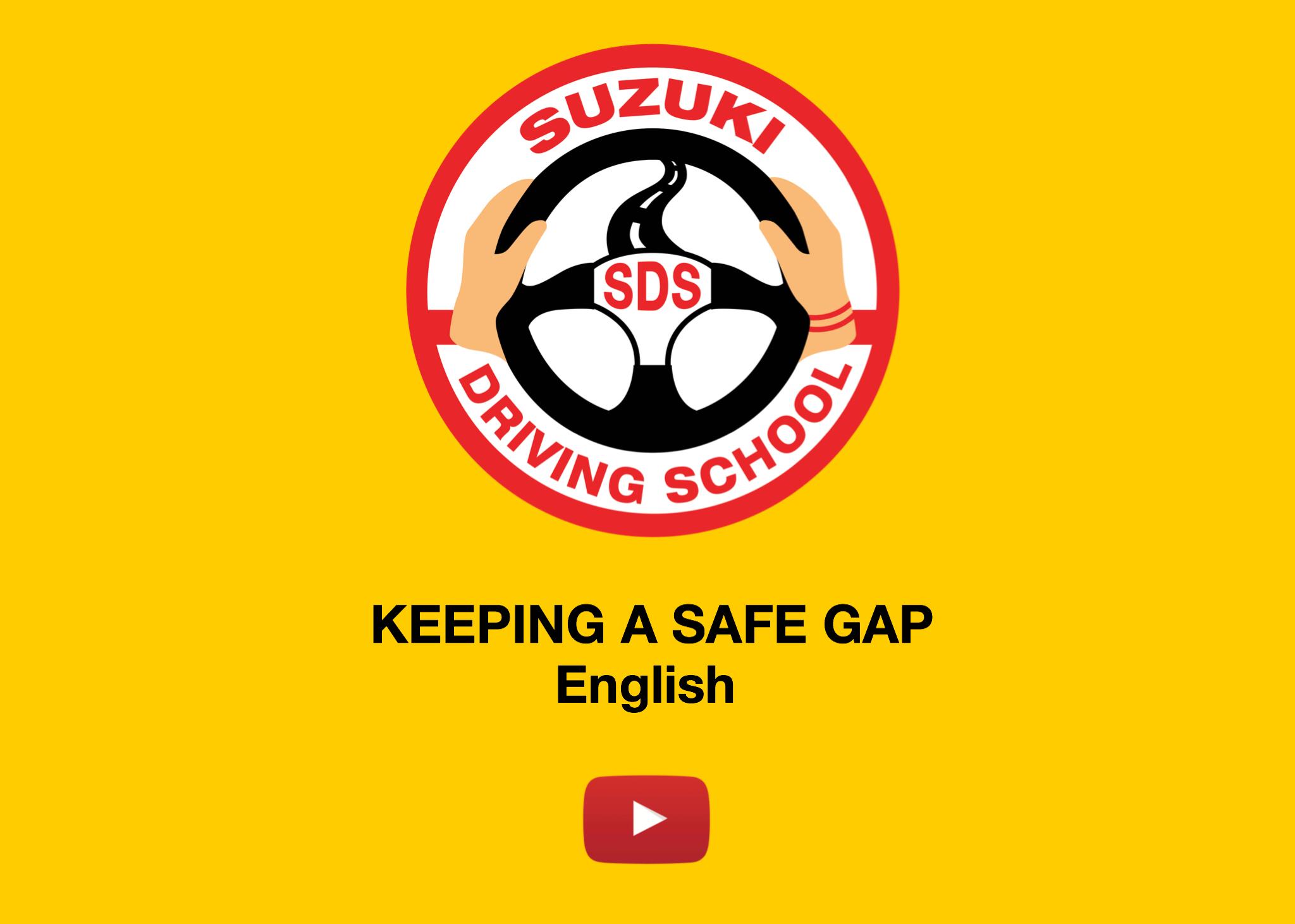 KEEPING A SAFE GAP