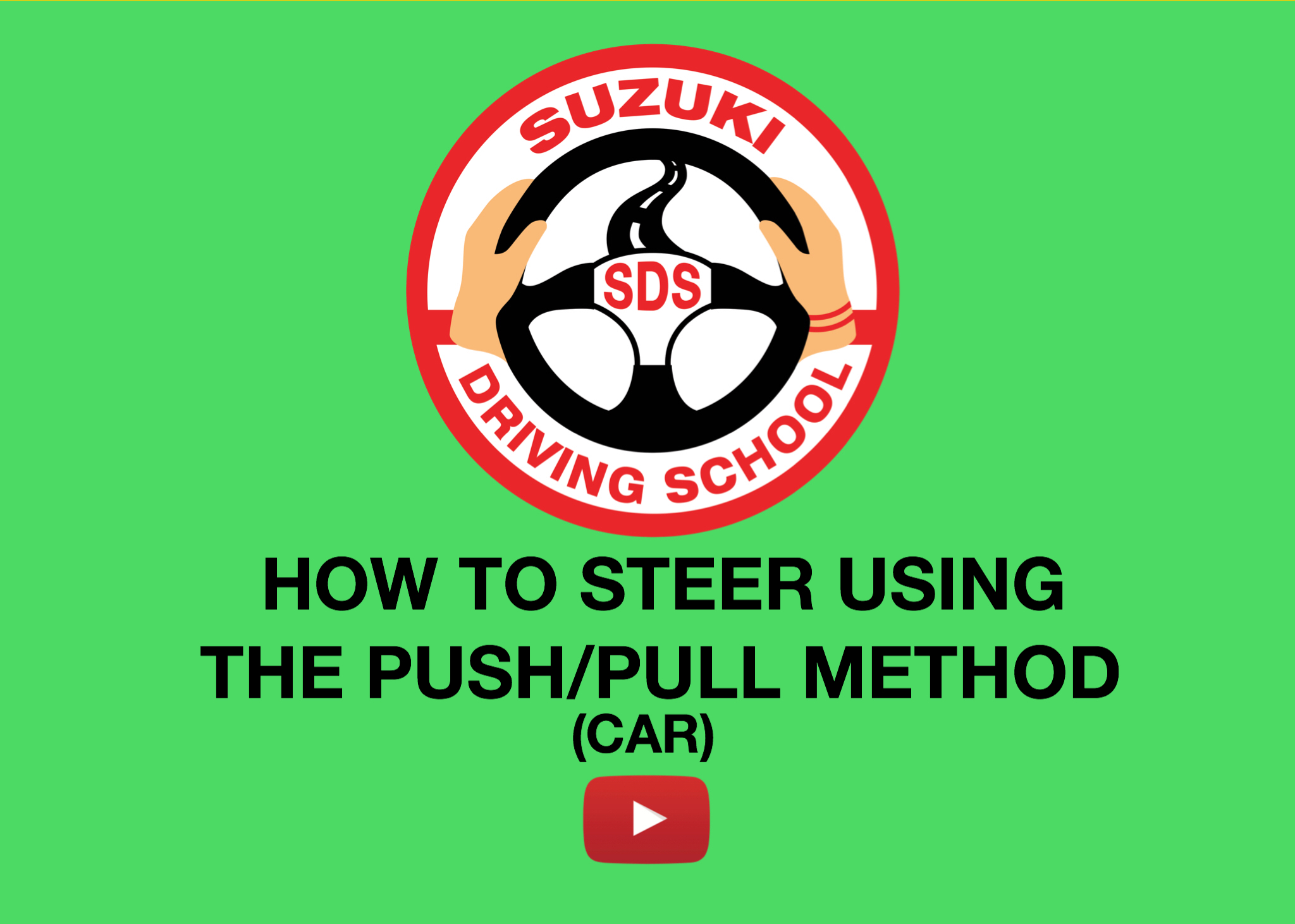 HOW TO STEER PUSH/PULL METHOD